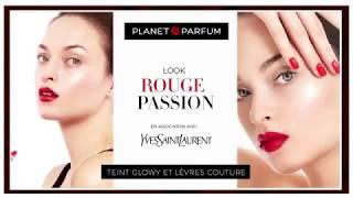 PLANET PARFUM TUTORIAL - ROUGE PASSION   FR YSL