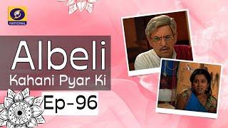 Albeli... Kahani Pyar Ki - Ep #96