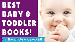 The Absolute BEST BOOKS for Babies & Toddlers!