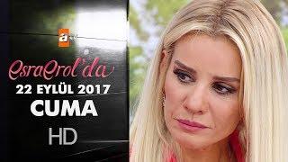 Esra Erol'da 22 Eylül 2017 Cuma - 445. Bölüm
