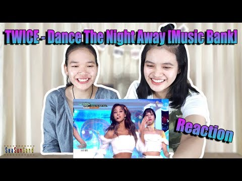 TWICE - Dance The Night Away Music Bank รีแอคชั่น Reaction (Thai Ver.) | SeaSunSand