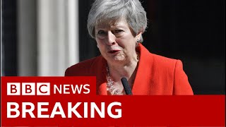 Theresa May to resign as prime minister - BBC News