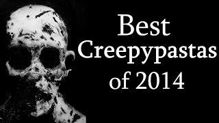 The Best Creepypastas of 2014
