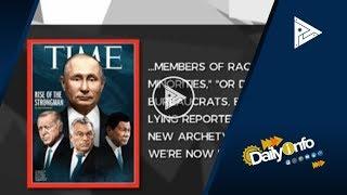 Pres. #Duterte, isa sa pinakamatapang na lider ayon sa Time Magazine