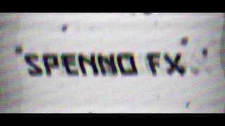 Spenno FX PROMO!!! RE-UPLOAD Please