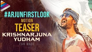 ARJUN First Look Motion TEASER   Krishnarjuna Yudham Movie   Nani   Anupama   #ArjunFirstLook