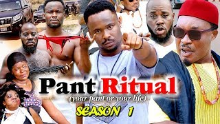 PANT RITUAL SEASON 1 - (New Movie) 2019 Latest Nigerian Nollywood Movie Full HD