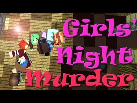 Minecraft | Murder | Girls' Night | RadioJH Games | Dollastic Plays | SallyGreenGamer