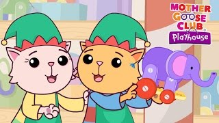 Cute Christmas Cats | Elves in Santa's Workshop | Mother Goose Club Playhouse Kids Song