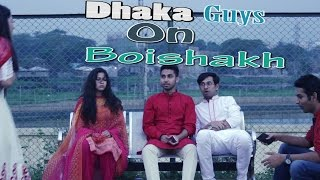 Dhaka Guys On Boishakh