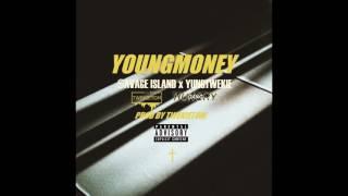 SAVAGE ISLAND (ARTRILLA & C4N) x YUNGTWEKIE - Young Money (Prod.TwekieTom)