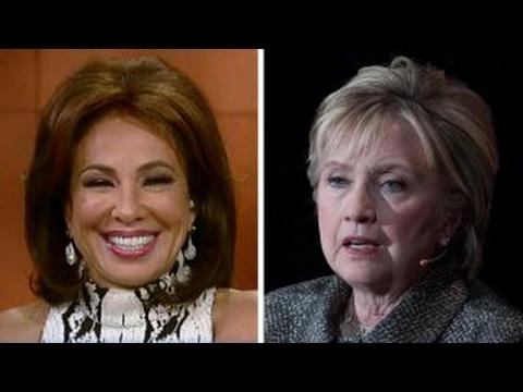Judge Jeanine Return of loser Clinton should be celebrated
