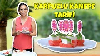 Karpuzlu Kanepe Tarifi   En Hafif Kanepe