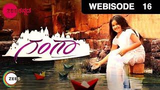 Gangaa - Episode 16  - April 4, 2016 - Webisode