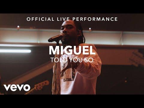 Miguel Told You So Vevo x Miguel