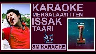 Merasalayitten [Issac Taari] Karaoke_Ai (I) Movie Superhit Song Instrumental