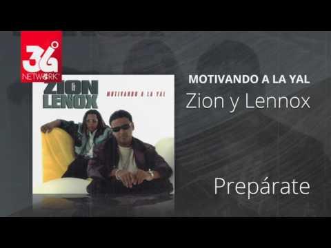 Preparate - Zion y Lennox (Motivando la Yal) [Audio]
