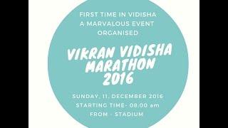 VIKRAN VIDISHA MARATHON 2016