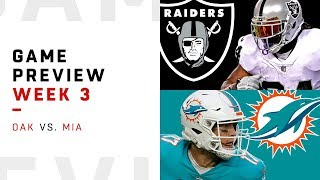 Oakland Raiders vs. Miami Dolphins | Week 3 Game Preview | NFL Film Review