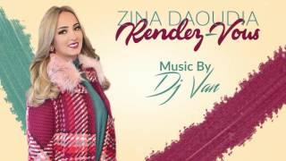 Zina Daoudia ft. Dj Van - Rendez-Vous (EXCLUSIVE Audio) | زينة الداودية و ديدجي فان - رونديڤو | 2016