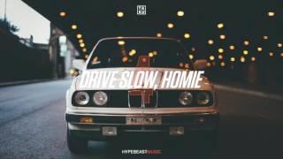 Ta-ku — Drive Slow, Homie Pt. IV
