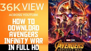 How to Download Avengers Infinity war Movie In HD | With Proof | MUST WATCH