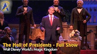 The Hall of Presidents - Full Show starring Obama at Disney
