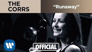 The Corrs - Runaway (Official Music Video)