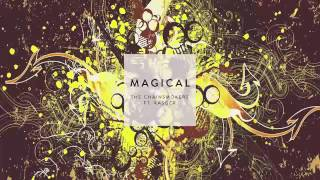 The Chainsmokers - Magical Ft. Kasger [NEWSONG 2016]