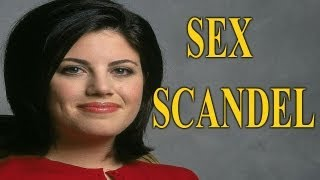 SEX SCANDAL - Bill Clinton And Monica Lewinsky Scandal