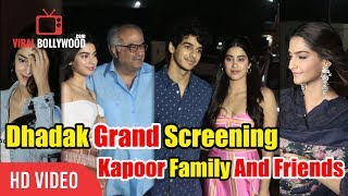 Kapoor Family And Friends At Dhadak Movie First And Grand Screening
