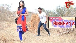 Another Nirbhaya (Every girl must watch this) || New Telugu short film 2015 || By Anwesh Vavinila