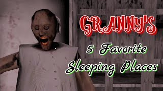 Granny's 5 Favorite Sleeping Places