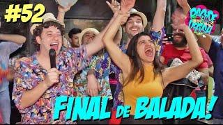 Pagode da Ofensa na Web #52 - Final da Balada!