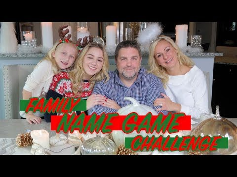 Xxx Mp4 The Christmas Name Game With My Mom Dad And Sister Chloe Lukasiak 3gp Sex
