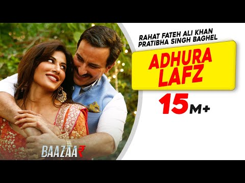 Xxx Mp4 Adhura Lafz Rahat Fateh Ali Khan Baazaar Saif Ali Khan Rohan Mehra Radhika A Chitrangda S 3gp Sex