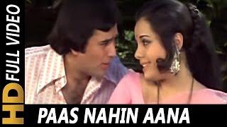 Paas Nahin Aana   Lata Mangeshkar, Kishore Kumar  Aap Ki Kasam 1974 Songs   Rajesh Khanna