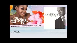 Arly Larivière - Loving You