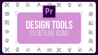 Design Tools - 25 Outline Animated Icons Motion Graphics Templates
