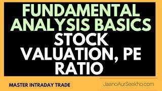 [Hindi] Fundamental Analysis Basics  1-  Learn Stock Valuation , PE ratio  of Different Sectors