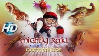 Mighty Raju - and The Commandos