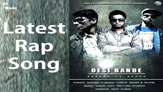 Sarang Ft. Aakash - Desi Bande | Latest Rap Song | Official