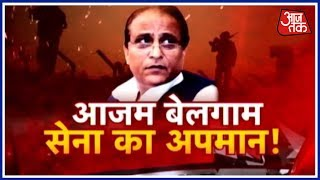 Halla Bol: Azam Khan Strikes Again With His Controversial Remarks
