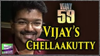 Get Ready For Another Hit Tamil Song ''Chellaakutty'' From Vijay    Vijay 59  Movie - Tamil Focus