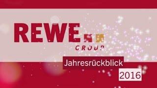Jahresrückblick: 2016 bei der REWE Group