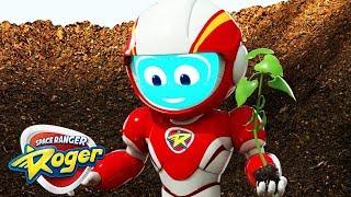 Space Ranger Roger | Mission Make The Plant Grow | Cartoons For Children | Cartoons For Kids