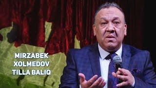 Mirzabek Xolmedov - Tilla baliq (Mirzo teatri 2016)