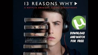 How to DOWNLOAD and WATCH 13 reasons why for FREE👌 uTorrent