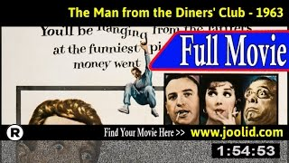 Watch: The Man from the Diners' Club (1963) Full Movie Online