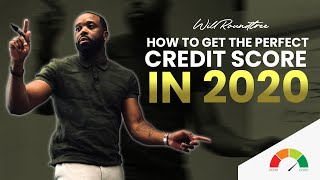 How To Get The Perfect Credit Score 2018